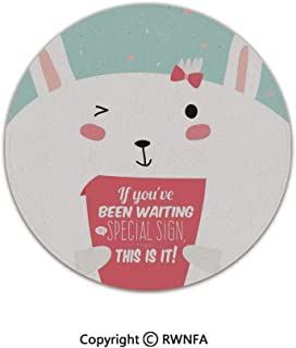 3D Printed Modern No-Shedding Non-Slip Rugs,Bunny with Card Written If You Have Been Waiting Special Sign That is It Design Decorative 4' Diameter Pink White Mint,Machine Washable Round Bath Mat