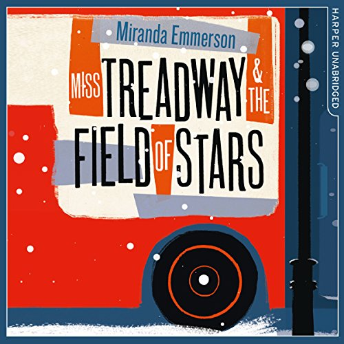 Miss Treadway & the Field of Stars Titelbild