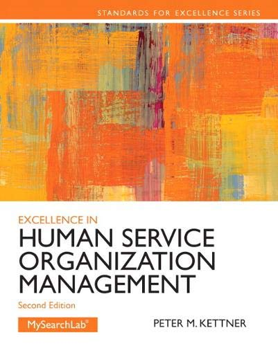 Excellence in Human Service Organization Management (Standards for Excellence)