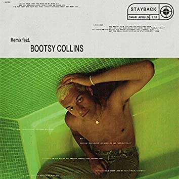 Stayback (feat. Bootsy Collins) [Remix]