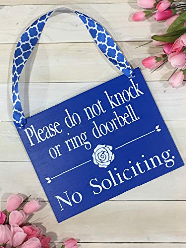 Please Do do not knock or ring the doorbell No Soliciting Handmade Sign