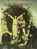 El Mercenario. La Fortaleza - Volumen 5