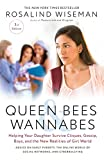 Queen Bees and Wannabes, 3rd Edition: Helping Your Daughter Survive...