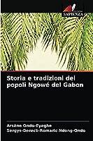 Storia e tradizioni dei popoli Ngowé del Gabon