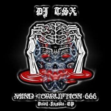 Devil Inside EP (Mind Corruption 666)