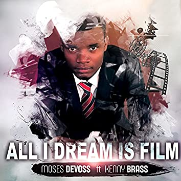all i dream is film