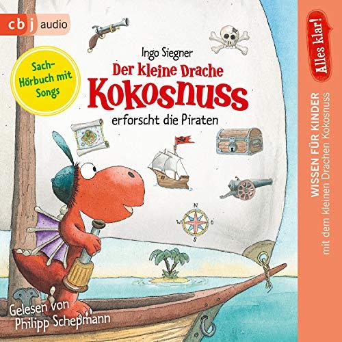 Alles klar! Der kleine Drache Kokosnuss erforscht die Piraten Audiobook By Ingo Siegner cover art