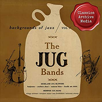 Backgrounds of Jazz: The Jug Bands