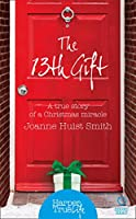 The 13th Gift (HarperTrue Life - A Short Read)