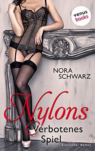 Nylons - Band 2: Verbotenes Spiel: Erotische Phantasien