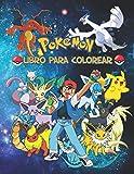 Pokemon Libro Para Colorear: Diseños Hermosos de Pokemon Para Colorear y Divertirse (60 diseños) (Spanish Edition)