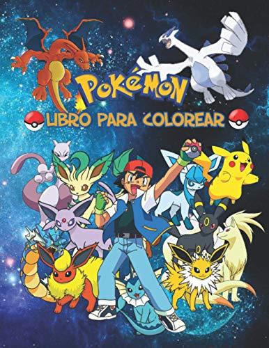 Pokemon Libro Para Colorear: Diseños Hermosos de Pokemon Para Colorear y Divertirse (60 diseños)