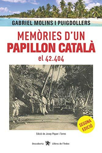 Memòries d'un Papillon català, el 42.404 (Descoberta)