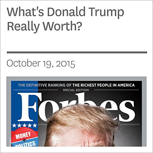 What's Donald Trump Really Worth? audiobook cover art
