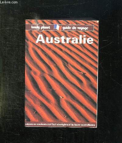 Lonely Planet Australia (Lonely Planet Travel Survival Kit)