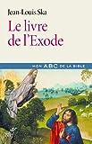 Le livre de l'Exode (French Edition)