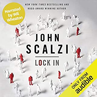 Lock In (Narrated by Wil Wheaton) audiobook cover art