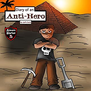 Diary of an Anti-Hero     The Mysterious Appearances of an Anti-Hero              By:                                                                                                                                 Jeff Child                               Narrated by:                                                                                                                                 John H Fehskens                      Length: 32 mins     5 ratings     Overall 5.0