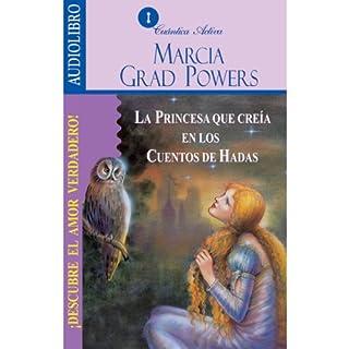 La princesa que creía en los cuentos de hadas [The Princess who belived in Fairy Tales] cover art