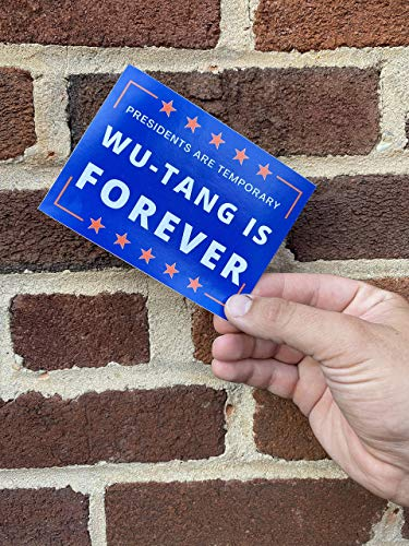 UTF4C Single Presidents are Temporary Wu-Tang is Forever Car Decal Funny Campaign Sticker Funny Election Sticker - 7 inches