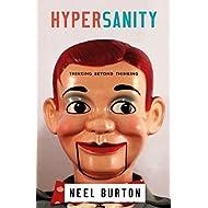 Hypersanity: Thinking Beyond Thinking (Ataraxia Book 5)