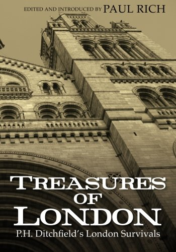 Treasures of London: P.H. Ditchfield's London Survivals