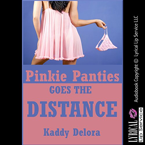 Pinkie Panties Goes the Distance audiobook cover art