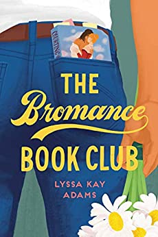The Bromance Book Club by [Lyssa Kay Adams]
