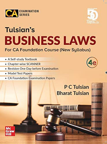 Tulsian's Business Laws For CA Foundation Course (New Syllabus) | 4th Edition | For Paper 2 (CA Examination Series)