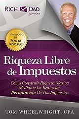 Riqueza Libre de Impuestos (Spanish Edition) Kindle Edition