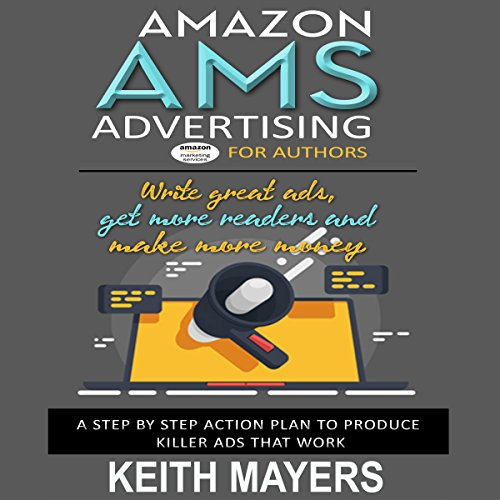 AMS Advertising for Authors: Create a $20 Campaign and Get Results Fast audiobook cover art