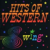 Hits Of Western Swing...