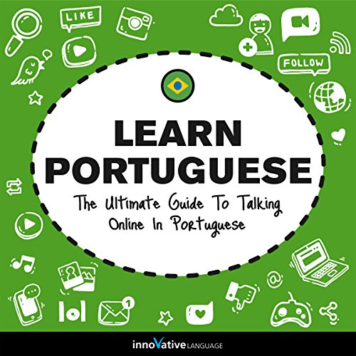 Learn Portuguese: The Ultimate Guide to Talking Online in Portuguese Titelbild