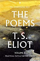 The Poems of T. S. Eliot Volume II (Faber Poetry)