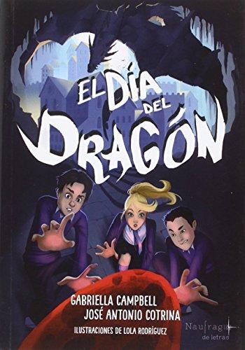 El día del dragón (MIDDLE GRADE)