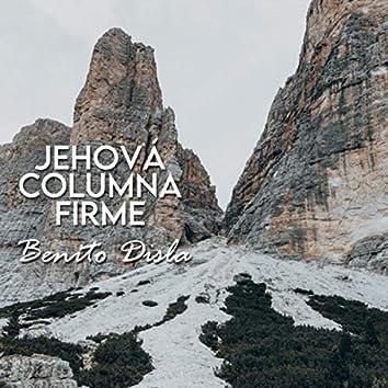 Jehová Columna Firme