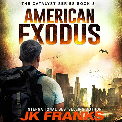 American Exodus: A Post-Apocalyptic Journey Audiobook By JK Franks cover art