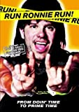 Run Ronnie Run! (2003)