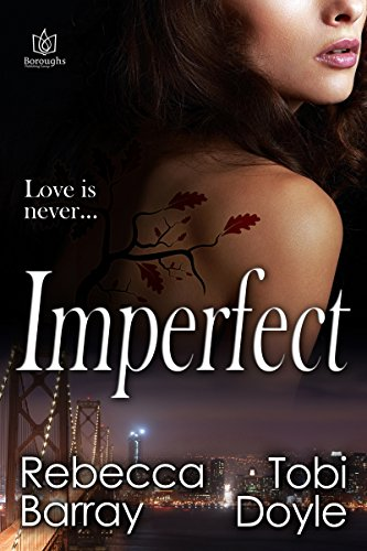 Book: Imperfect by Rebecca Barray and Tobi Doyle