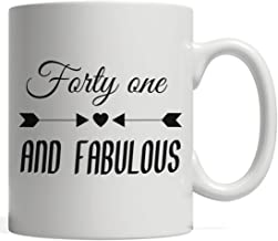 Forty One Fabulous Mug - Funny And Cool Anniversary Gift Idea For 41st Year Old Kids Or Adults Celebrating Their Birthday! For Fortieth First Yrs Old Born 41 Years Ago Who Love To Party And Celebrate