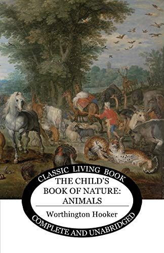 The Child's Book of Nature: Animals