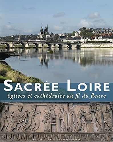 Sacrée Loire