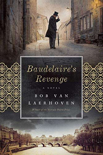 Book: Baudelaire's Revenge - A Novel by Bob Van Laerhoven