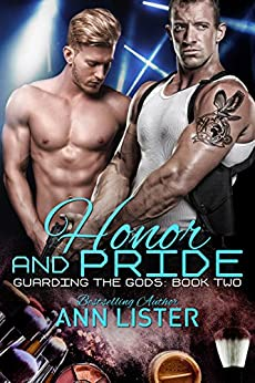 Honor And Pride (Guarding The Gods Book 2) by [Ann Lister]