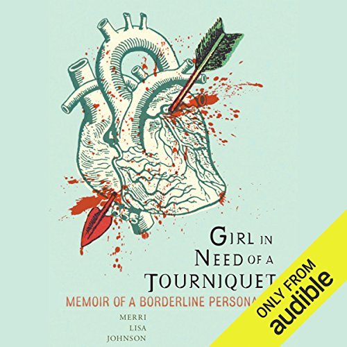Girl in Need of a Tourniquet audiobook cover art