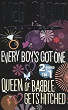 Every Boy's Got One / Queen of Babble Gets Hitched by Meg Cabot (2011-01-01)