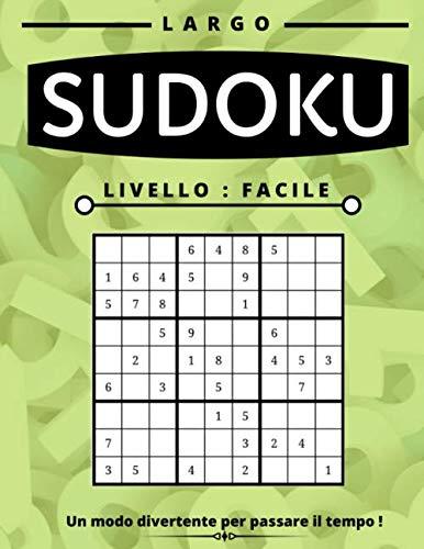 Sudoku Facile: Sudoku Puzzle Book per adulti, Large Print, diversi livelli disponibili facile medio e difficile con soluzioni, questo gioco del ... per voi partner, figli, moglie o marito