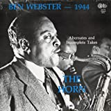 The Horn: Ben Webster- 1944: Alternates and Incomplete Takes
