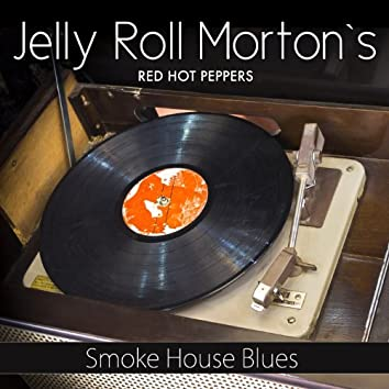 Smoke House Blues