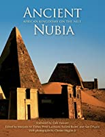 Ancient Nubia: African Kingdoms on the Nile